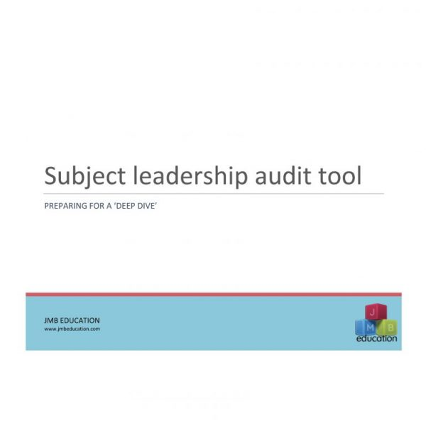Subject leader audit tool