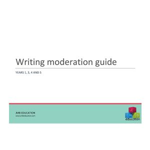 Writing Moderation Guide for Years 1, 3, 4 and 5